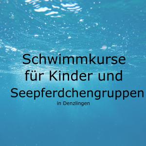 Schwimmkurse für Kinder und Seepferdchengruppen ab Januar 2019